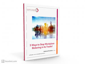 5 Ways to Stop Workplace Bickering in its Tracks! book image