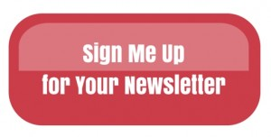 Sign Me Up For Your Newsletter Button